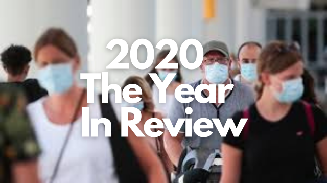 2020 The Year in Review